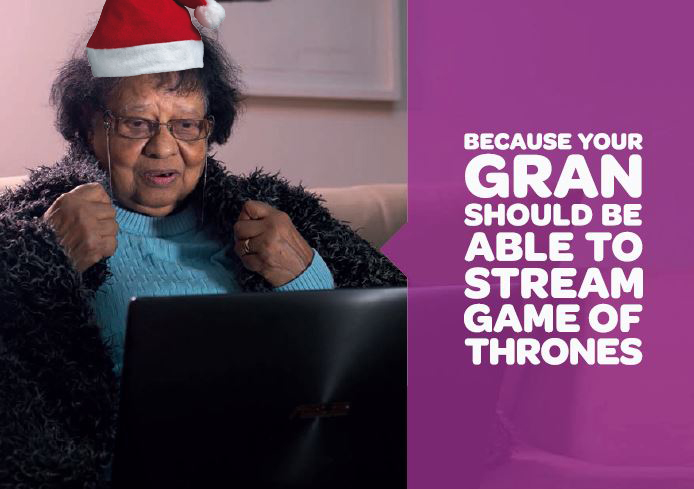 One of our Go Digi Mentor Postcards with a Christmas twist! It reads 'Because your gran should be able to stream Game of Thrones.'
